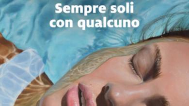 """Photo of """"Sempre soli con qualcuno"""": Annalisa De Simone racconta cosa succede quando si sceglie di vivere"""