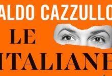 """Photo of """"Le italiane"""" di Aldo Cazzullo: sono le donne a custodire l'identità italiana"""